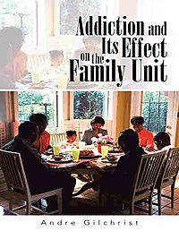 Addiction and Its Effect on the Family Unit