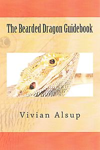 The Bearded Dragon Guidebook
