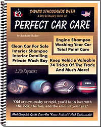 Saving $Thousands With a Pro Detailer's Guide to Perfect Car Care