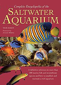 Complete Encyclopedia of the Saltwater Aquarium