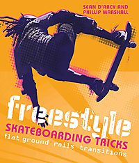 Freestyle Skateboarding Tricks