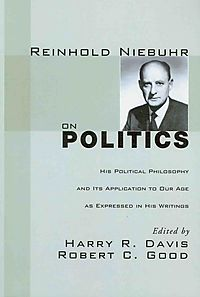 Reinhold Niebuhr on Politics