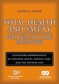 Total Health And Safety for Health Care Facilities