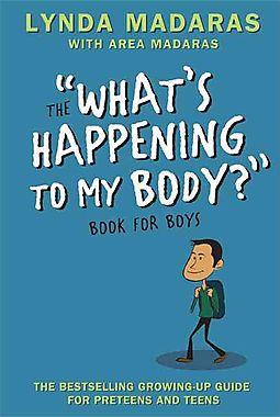 "The ""What's Happening to My Body?"" Book for Boys"