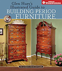 Glen Huey's Illustrated Guide to Building Period Furniture