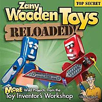 Zany Wooden Toys Reloaded!