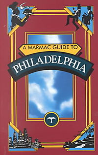 Marmac Guide to Philadelphia