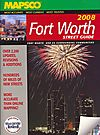 Mapsco 2008 Fort Worth Street Guide