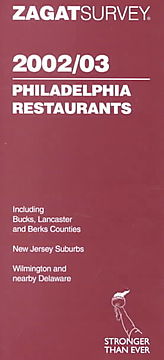 Zagatsurvey 2002/03 Philadelphia Restaurants