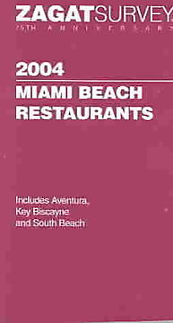 Zagatsurvey 2004 Miami Beach Restaurant