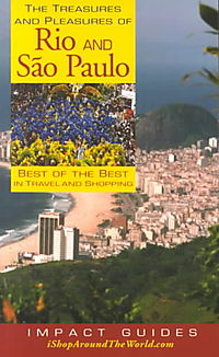 The Treasures and Pleasures of Rio and Sao Paulo