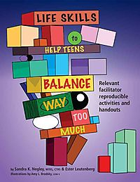 Life Skills to Help Teens Balance Way Too Much!