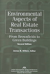 Environmental Aspects of Real Estate Transactions