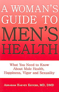 The Women's Guide to Men's Health