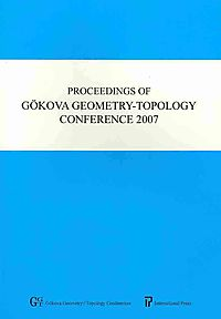 Proceedings of Gokova Geometry-Topology Confernece 2007