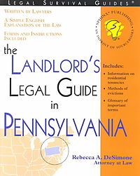 The Landlord's Legal Guide in Pennsylvania