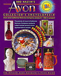 Bud Hastin's Avon Collector's Encyclopedia