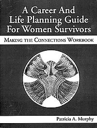 A Career & Life Planning Guide for Women Survivors
