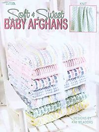 Soft & Sweet Baby Afghans