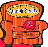 The Overstuffed Book of Baffling Armchair Puzzlers