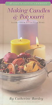 Making Candles & Potpourri