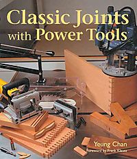 Classic Joints With Power Tools