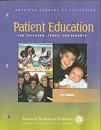 Patient Education for Children, Teens, And Parents