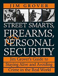 Street Smarts, Firearms, & Personal Security