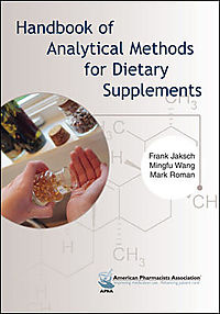 Handbook of Analytical Methods for Dietary Supplements