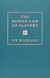 The Roman Law of Slavery