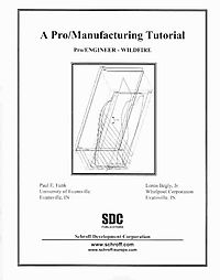 A Pro/Manufacturing Tutorial