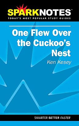 sparknotes one flew over the cuckoo s nest kesey ken  sparknotes one flew over the cuckoo s nest