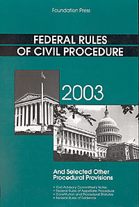 Clermont's Federal Rules of Civil Procedure, 2003