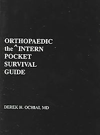 The Orthopaedic Intern Pocket Survival Guide