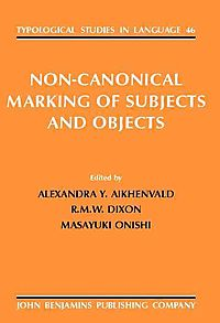 Non-Canonical Marking of Subjects and Objects