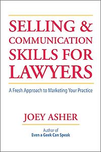 Selling and Communication Skills For Lawyers