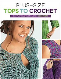 Plus Size Tops to Crochet