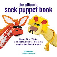 The Ultimate Sock Puppet Book