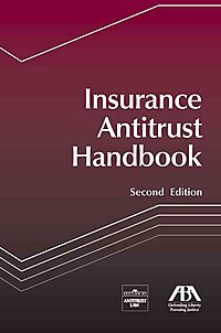 Insurance Antitrust Handbook