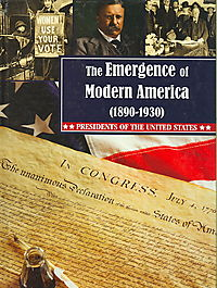 The Emergence of Modern America 1890-1930