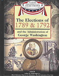 The Elections of 1789 & 1792