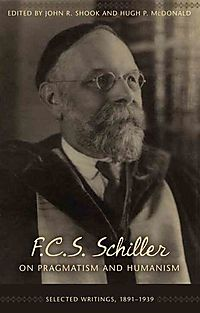 F.c.s. Schiller on Pragmatism and Humanism