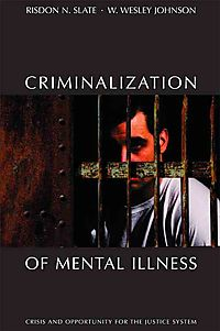 Criminalization of Mental Illness