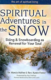 Spiritual Adventures in the Snow