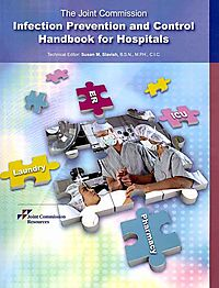 The Joint Commission Infection Prevention and Control Handbook for Hospitals