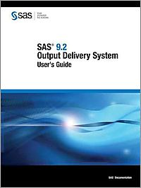 Sas 9.2 Output Delivery System User's Guide