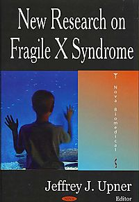 New Research on Fragile X Syndrome