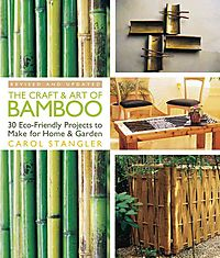The Craft & Art of Bamboo