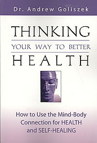 Thinking Your Way to Better Health