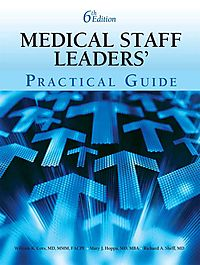 Medical Staff Leaders' Practical Guide